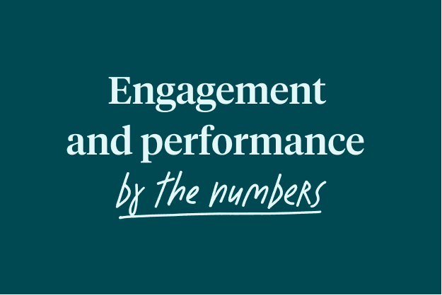 Illustrated text reading 'Engagement and performance by the numbers'